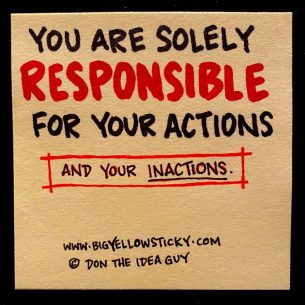 Your Actions (and Inactions)